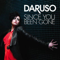 Daruso, Buzz Junkies, Almighty, Frisco, Rick M, The Real Booty Babes, KB Project, Klubfiller - Since You Been Gone
