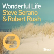 Robert Rush, Steve Serano - Wonderful Life