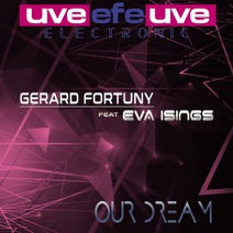 Gerard Fortuny, Eva Isings - Our Dream