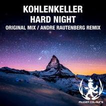 Kohlenkeller, Andre Rautenberg - Hard Night