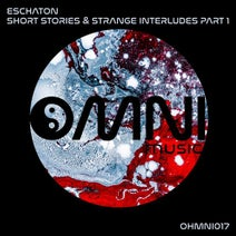 Eschaton - Short Stories & Strange Interludes, Pt. 1