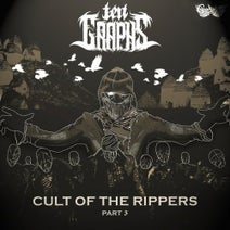 TenGraphs, Evilwave, Ryvi - Cult Of The Rippers, Pt. 3