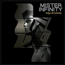 Mister Infinity - Edge Of Infinity