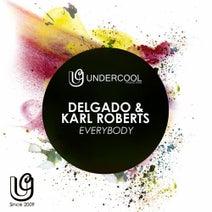 Delgado, Karl Roberts - Everybody