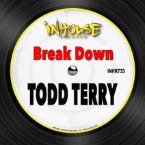 Todd Terry - Break Down