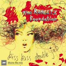 The Rongetz Foundation, Moire - Kiss Kiss Double Jab