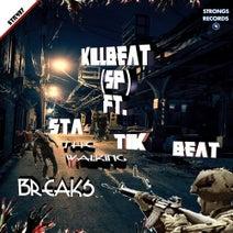 KillBeat (SP), Statik Beat - The Walking Breaks (feat. Statik Beat)