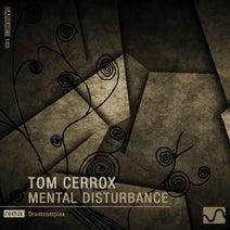 Tom Cerrox, Drumcomplex - Mental Disturbance