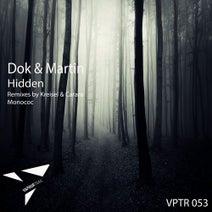 Dok & Martin, Monococ, Carara, Kreisel - Hidden