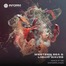 Liquid Waves, Western Sea - Smile At Me/Wonderlands