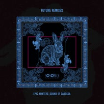 Zifra, Epic Hunters, Sound Of Cabossa - Futura Remixes