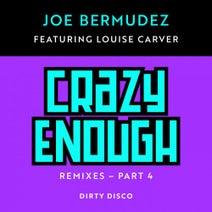 Joe Bermudez, Louise Carver, Dirty Disco - Crazy Enough