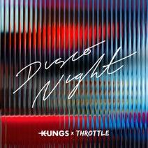 Throttle, Kungs - Disco Night