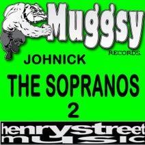 "Johnick, Johnny ""D"" De Mairo, NICHOLAS PALERMO - The Sopranos II"