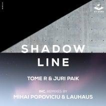 Tome R, Mihai Popoviciu, Juri Paik, Lauhaus - Shadow Line