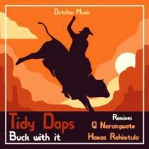 Tidy Daps, Hamza Rahimtula, Q Narongwate - Buck With It EP