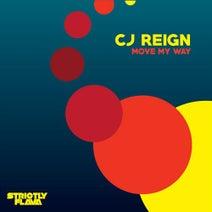 CJ Reign - Move My Way