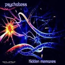 Psychobass - Hiden Memories