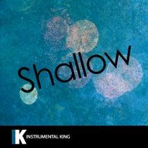 Instrumental King - Shallow (In the Style of Lady Gaga & Bradley Cooper) [Karaoke Version]
