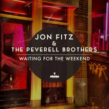 Jon Fitz, The Peverell Brothers - Waiting For The Weekend