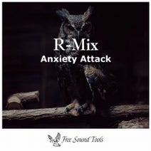 R-Mix - Anxiety Attack