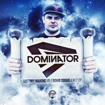 Dominator, Turno, A.M.C - History Making VIP / Bomb Squad (A.M.C) VIP