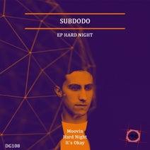 Subdodo - Hard Night EP