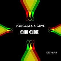 Rob Costa, Glive - Oh Oh!