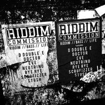 Riddim Commission, Doctor, Neutrino, Scrufizzer, DJ R3LL, D Double E, Leon Lour, Stush, Eve, MC Neat, Taiki Nulight - Riddim. Bass. Life