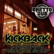 Kickback - Imaginary Record Shop