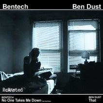 Bentech, Ben Dust, Ben Dust - No One Takes Me Down (Ben Dust Remix)