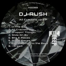 DJ Rush - All Cracked Up