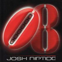 Josh Riptide - 080808 - EP