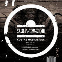 Kostas Maskalides, Spartaque, AndReew, Medhat & Dekkstrum - Friction
