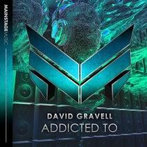 David Gravell - Addicted To