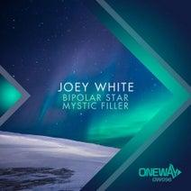 Joey White - Bipolar Star / Mystic Filler