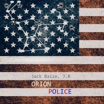 J.B, Jack Baize - Orion Police
