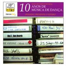 Hidden ID, Deep In, OLN, Alex S, Doctor J, Paul Jays, The Shout, Unreleased the Paradise, Gordon Kaye, Panis Box, Steve Butler, Vie, Mechanique, Meco, Native ID, R.U.P.T, U.S.L. - 10 Anos De Musica De Dança - Dance Club