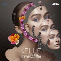 Kelle - Ayraophilia