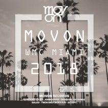 John Arube, Despoin, Daleo, Twin Brothers Djs, Go Dubai, Eclept - Movon WMC Miami 2018