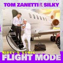 Silky, Mikey B, Tom Zanetti - Flight Mode (feat. Silky)
