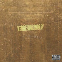 Big K.R.I.T., Big Sant, Wiz Khalifa, Curren$y, Smoke Dza - K.R.I.T. Wuz Here