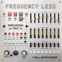 Frequency Less, Isolate - Breaking Pad