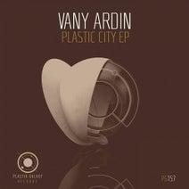 Vany Ardin - Plastic City EP