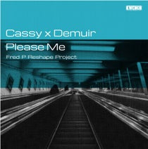 Demuir, Cassy, Fred P - Please Me - Fred P Reshape Project