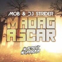 Mob, DJ Strider - Madagascar