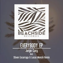 Jorge Cary, Stiven Escarraga, Lucas Monchi - Everybody EP