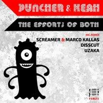 Puncher, Keah, Disscut, Screamer, Marco Kallas, Uzaka - The Efforts Of Both