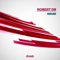Robert DB - House