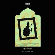 Keeld - Stupid